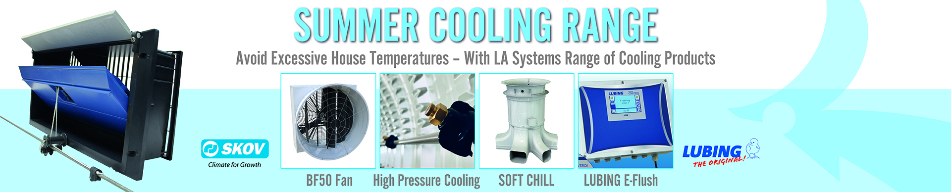 Summer Cooling Range - Avoid excessive house temperatures with la systems range of cooling products
